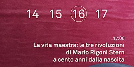 La vita maestra: le tre rivoluzioni di Mario Rigoni Stern biglietti