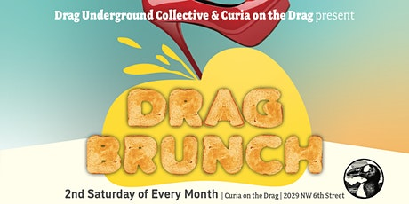 DRAG BRUNCH at Curia on the Drag tickets