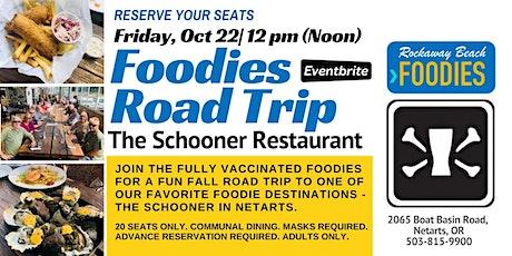 Rockaway Beach Foodies - Oct 22 Fall Road Trip to The Schooner Restaurant tickets