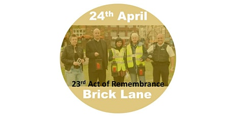 Brick Lane Act of Remembrance 2022 tickets