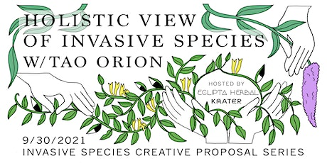 Holistic View of Invasive Species w/ Tao Orion tickets