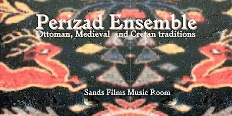 Perizad Ensemble (Online access) tickets