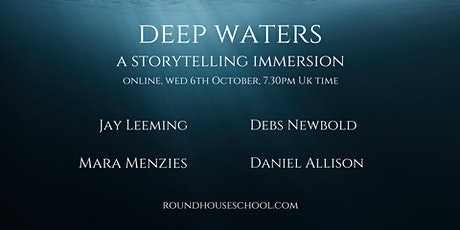 Deep Waters: A Storytelling Immersion tickets