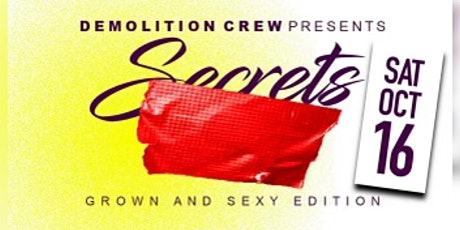 SECRETS GROWN AND SEXY EDITION tickets