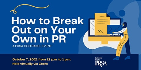 """PRSA VIRTUAL Panel Event: """"How to break out on your own in the PR industry"""" tickets"""