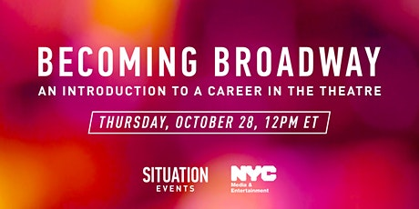 Becoming Broadway: An Introduction to a Career in the Theatre ingressos