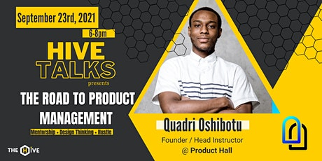 The Road to Product Management | Hive Talks tickets