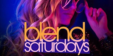 Blend Saturdays tickets