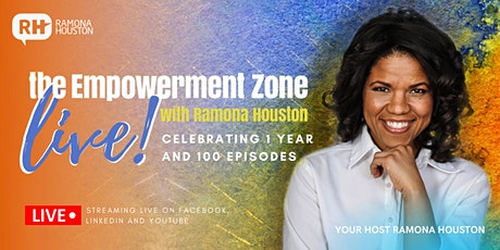 The Empowerment Zone Podcast: Celebrating 100 Episodes! tickets