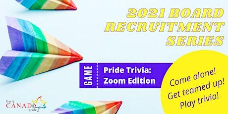Pride Trivia (on Zoom): Board Recruitment Series tickets
