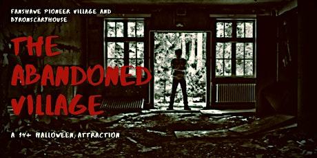 The Abandoned Village; Thursday October 28, 2021 tickets