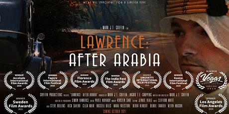Lawrence After Arabia - FINAL Special Screening with Directors Q&A tickets
