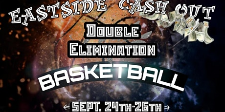 1st Annual Eastside Cash-Out Basketball Tournament tickets