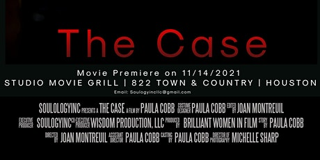 """The Case"" Movie Premiere Film By Paula Cobb tickets"