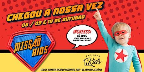 MISSÃO KIDS ingressos