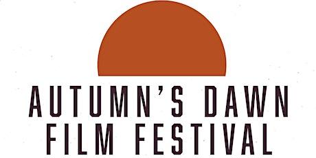Autumn's Dawn Film Festival tickets