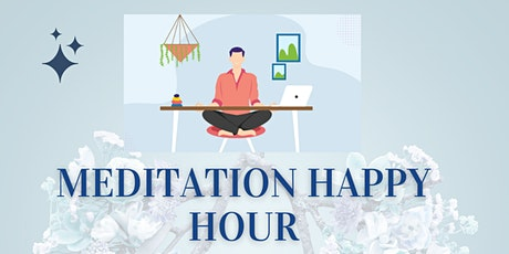 Meditation Happy Hour tickets