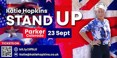 Katie Hopkins: Stand UP! - Parker, CO tickets