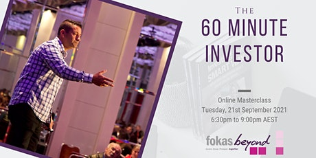 60 Minute Investor Online Masterclass (21st September 2021) tickets