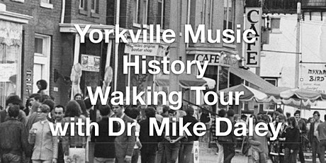 Yorkville musical history walking tour with Dr. Mike Daley tickets