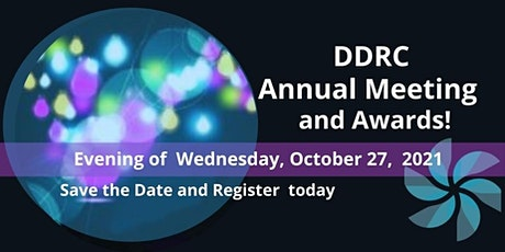 DDRC Virtual Annual Meeting and Awards  Oct. 27, 2021 tickets