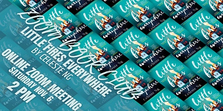 Willow Oaks  Zoom Book Club: Little Fires Everywhere by Celeste Ng tickets