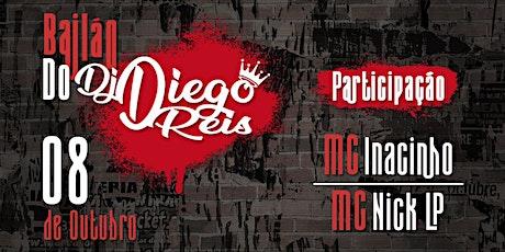 Bailão do DJ Diego Reis ingressos