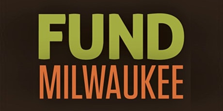 Fund Milwaukee September Pitch Meeting - In Person! tickets