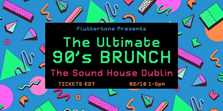 The Ultimate 90s Brunch tickets