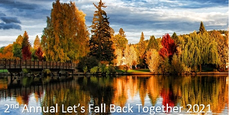 2nd Annual  Let's Fall Back Together 2021 tickets