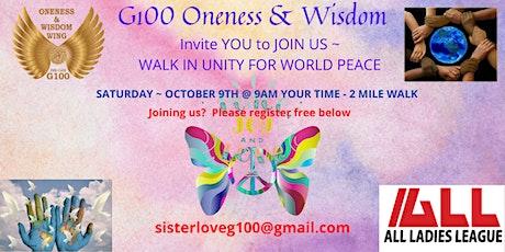 G100 ONENESS & WISDOM WALK IN UNITY FOR WORLD PEACE tickets