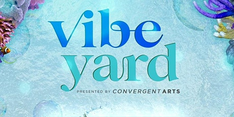 VIBE~YARD: Journey to the heart of Atlantis tickets