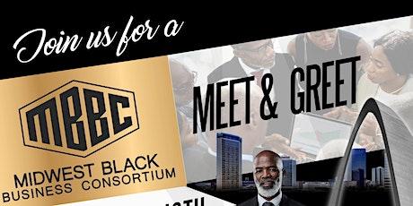 MIDWEST BLACK BUSINESS CONSORTIUM MEET & GREET (M.B.B.C.) tickets