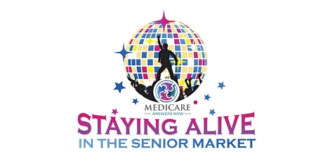 Staying Alive in the Senior Market tickets