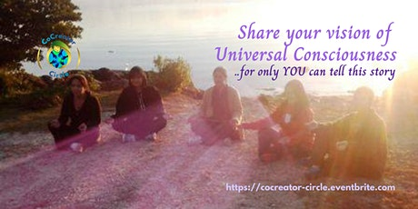 CoCreators  - Share your vision of Universal Consciousness tickets