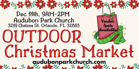 Christmas Outdoor Market Booth Space Rental at Audubon Park Church tickets