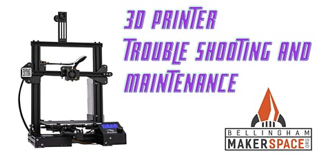 3D Printer Maintenance and Trouble Shooting tickets