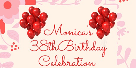 Virtual 38th Birthday Celebration for Monica Nicole Cable tickets