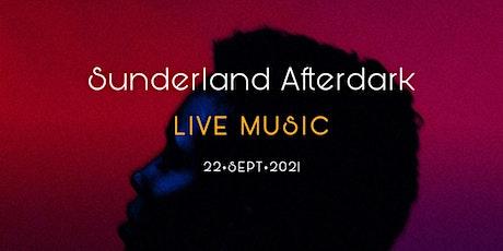 Sunderland Afterdark: Live Music tickets