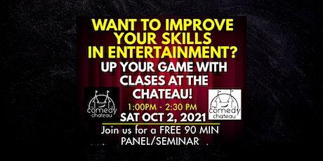 FREE SEMINAR: Improve Your Entertainment Skills tickets