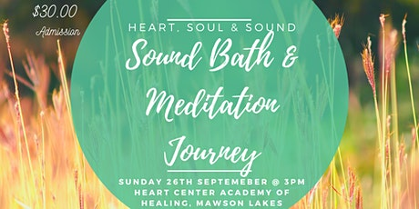 Heart, Soul and Sound - Sound Bath and Meditation Experience tickets