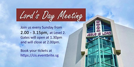 19 SEP 2021 -  2.00PM Lord's Day Meeting tickets