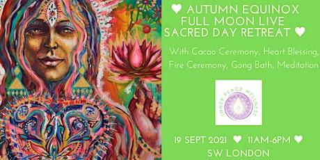 Autumn Equinox Full Moon Sacred Day Retreat Live tickets
