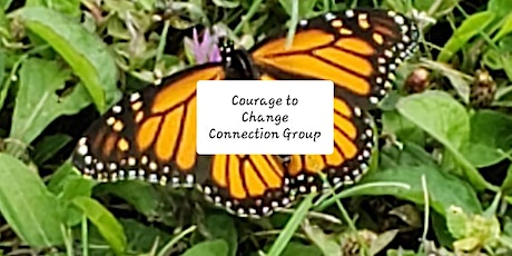 Courage to Change Connection Group tickets