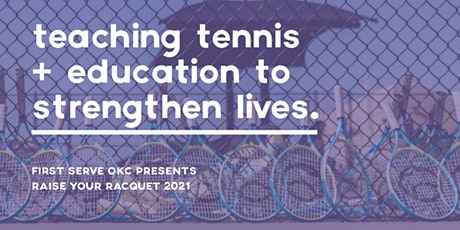 Raise Your Racquet 2021 tickets