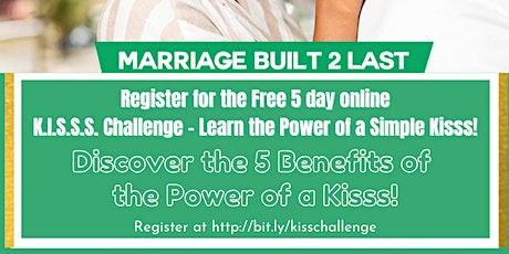 5 Day  K.I.S.S.S. CHALLENGE Free tickets