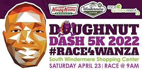Doughnut Dash 5k 2022 #Race4Wanza tickets