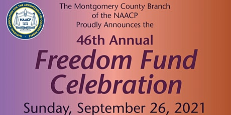 NAACP - Montgomery County, Maryland Branch -  2021 Freedom Fund Reception tickets