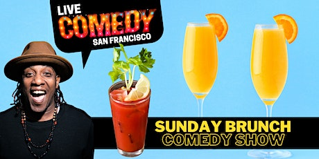 SF's  Sunday Brunch Comedy Show:  Mimosas + Super Spicy Bloody Marys tickets