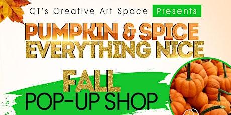 Pumpkin & Spice Everything Nice Fall Pop-Up Shop tickets